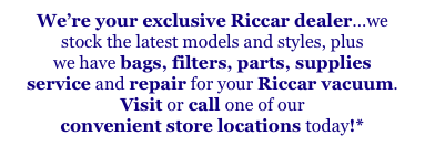 We're your exclusive Riccar dealer...we
